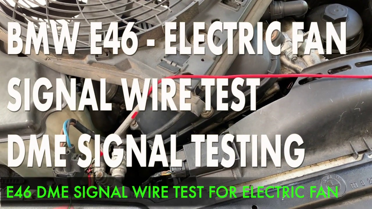 E46 Electric Fan Wiring Diagram