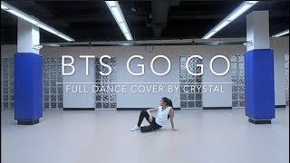 BTS GO GO — full dance cover by crystal diamond