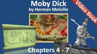 Chapter 004-007 - Moby Dick by Herman Melville(Chapters 4-7. Classic Literature VideoBook with synchronized text, interactive transcript, and closed captions in multiple languages. Audio courtesy of Librivox., 2011-07-13T05:17:32.000Z)