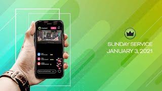 Sunday Service  -  January 3, 2021