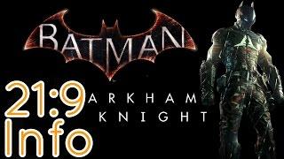 Batman: Arkham Knight | 21:9 Review [2560x1080/60fps/Ultrawide]
