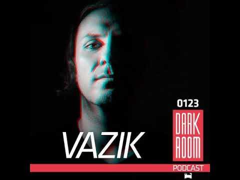 Vazik @ DARK ROOM Podcast 0123