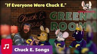 If Everyone Were Chuck E. | Chuck E. Cheese Songs