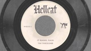 It Rains, Rain - Tim Timebomb and Friends