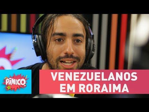 Pedro Gravata comenta a situação dos venezuelanos em Roraima