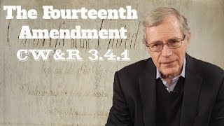 MOOC | The Fourteenth Amendment | The Civil War and Reconstruction, 1865-1890 | 3.4.1