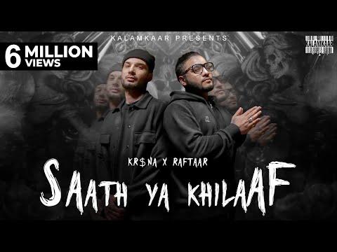 KR$NA X RAFTAAR - SAATH YA KHILAAF | KALAMKAAR