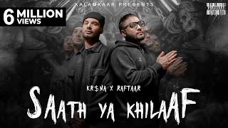 Saath Ya Khilaaf (Raftaar, Krsna) Mp3 Song Download