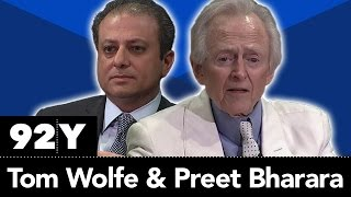 Tom Wolfe and Preet Bharara on The Bonfire of the Vanities