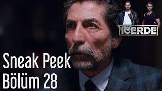 İçerde 28. Bölüm - Sneak Peek