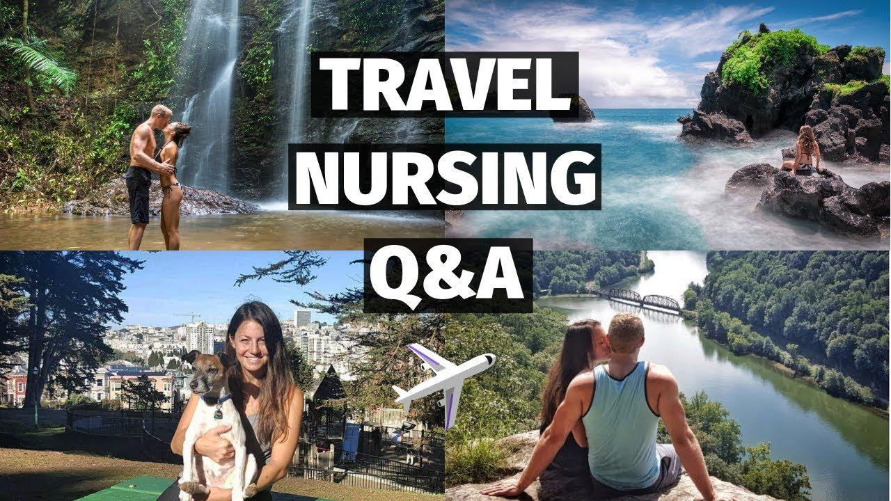 Travel Nursing  Q&A with a travel nurse! - YouTube