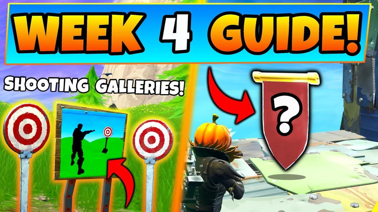 Fortnite Week 4 Challenges Guide Shooting Galleries Locations