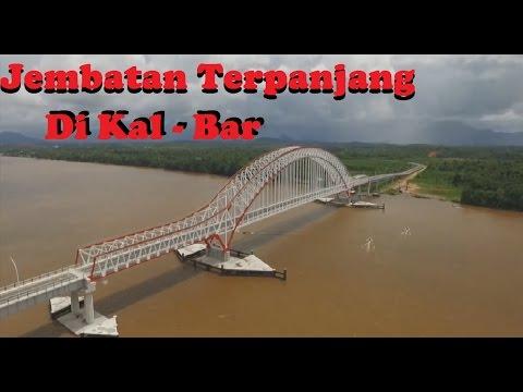 Full Proses Pembangunan Jembatan Terpanjang (Kal-Bar)