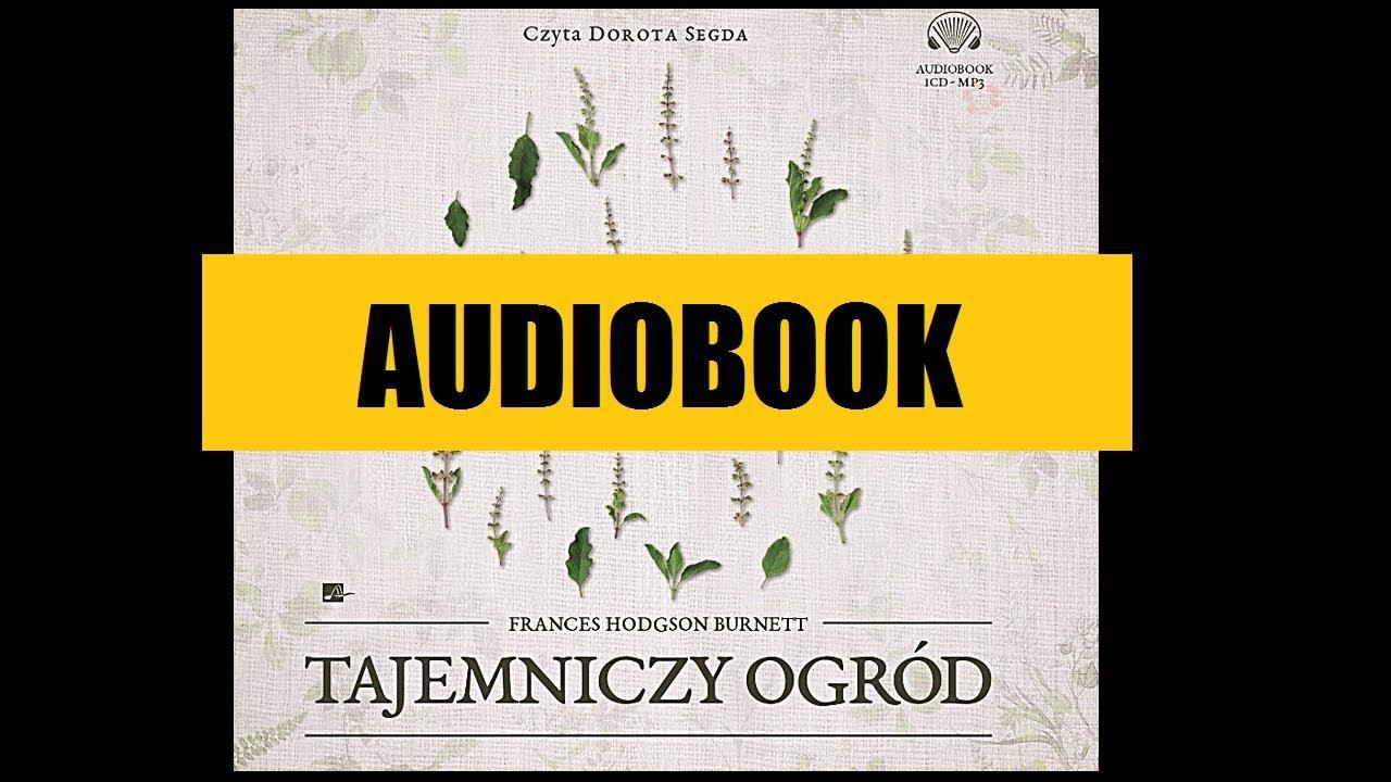 Tajemniczy Ogród Audiobook Mp3 Lektura Szkolna Do Słuchania Pobierz