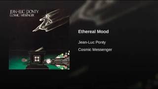 Ethereal Mood
