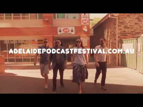 Adelaide Podcast Festival 2018