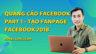 Kiếm tiền với Affiliate Accestrade bằng Quảng cáo Facebook || Part 1 - Tạo Fanpage Facebook 2018