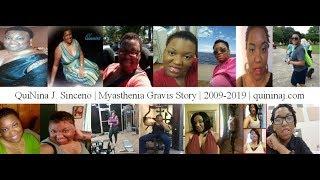 QuiNina J Sinceno | Myasthenia Gravis Story
