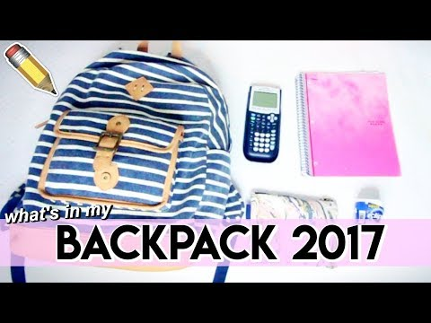 What's in My Backpack 2017!! | Back to School
