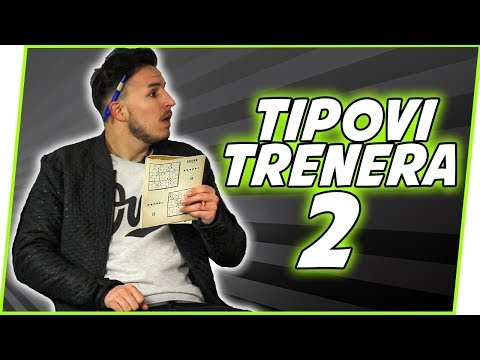 TIPOVI TRENERA U FUDBALU #2