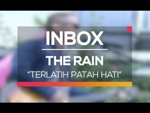 The Rain - Terlatih Patah Hati (Live on Inbox)
