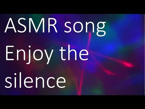 AND SILENCE SONG