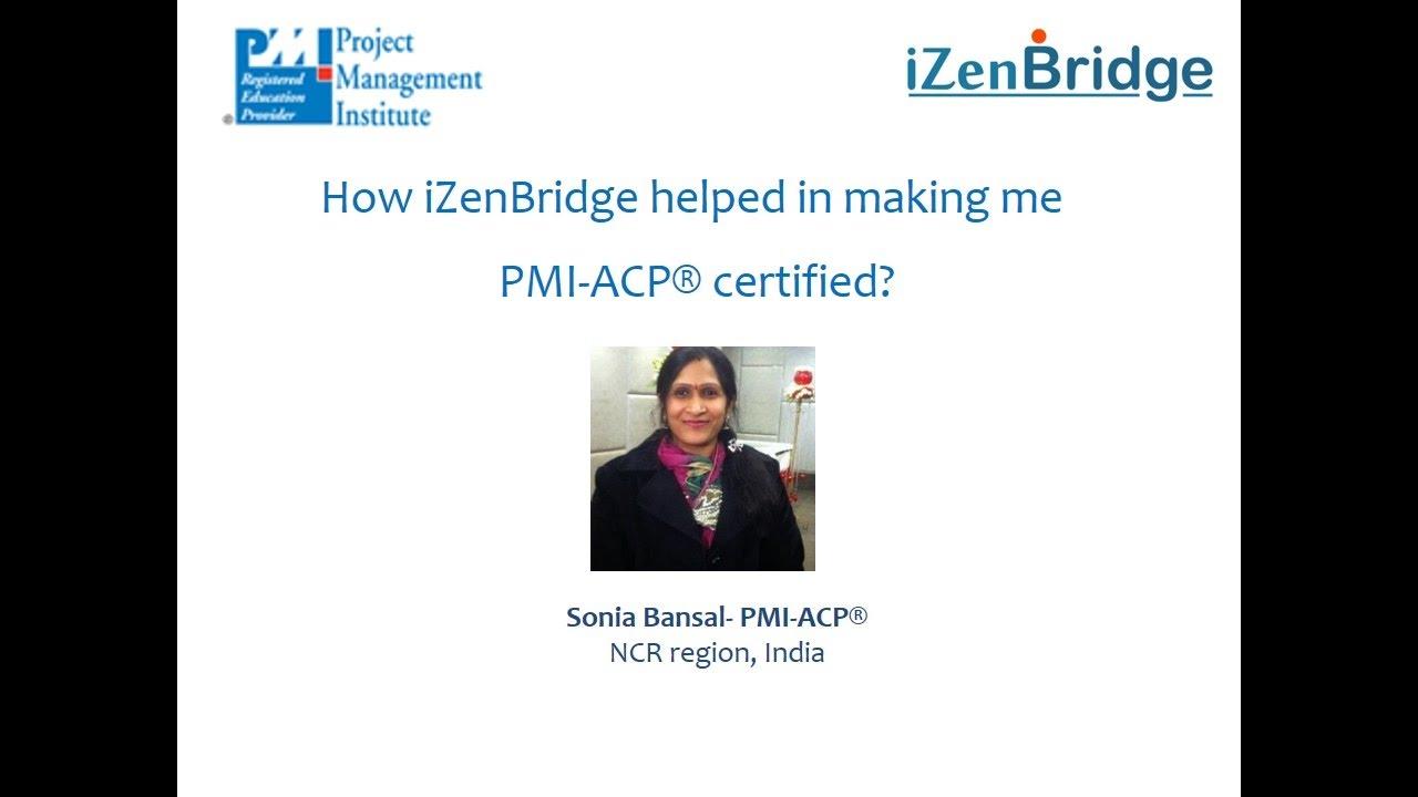 Certified Pmi Agile Practitioner Pmi Acp Sonia Bansal Youtube