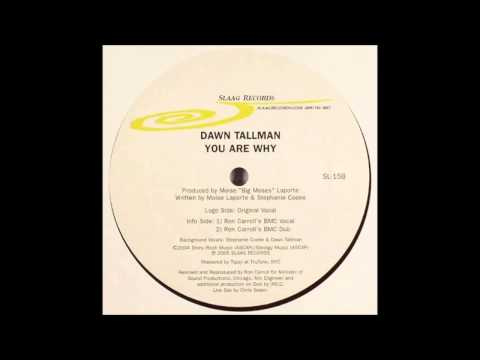 (2005) Dawn Tallman - You Are Why [Original Vocal Mix]