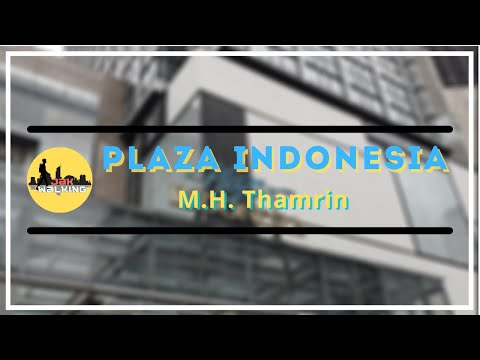 Plaza Indonesia New Normal 2021   Luxurious Mall In Jakarta   Jak Walking