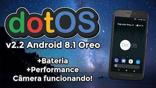 ROM DotOS v2.2 | Android 8.1.0 Oreo | Great battery, excellent Performance! Review and Installation