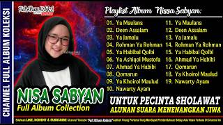 [61.26 MB] NISSA SABYAN Full Album Collection Pilihan Spesial 2019