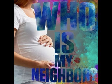 Are the Preborn Our Neighbors? - The Mark Harrington Show | 2-15-19
