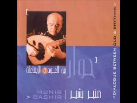 Munir Bashir - Dialogue between Oud & Rhythms