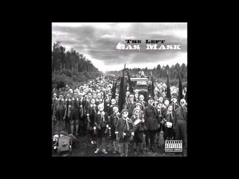 The Left - Gas Mask (Full Album)