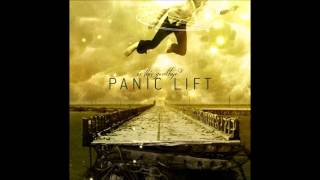 Panic Lift - When Euphoria Ends