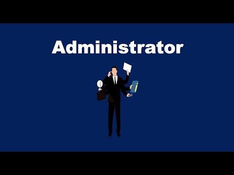 What Is An Administrator?