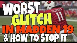 DON'T GET CHEATED! WORST GAMEPLAY GLITCH IN MADDEN 19 EXPOSED & THE ONLY DEFENSE TO STOP IT! TIPS