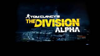 Tom Clancy the division alpha gameplay (part one)