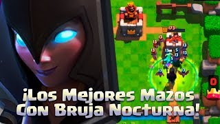 the best decks with night witch! Clash Royale