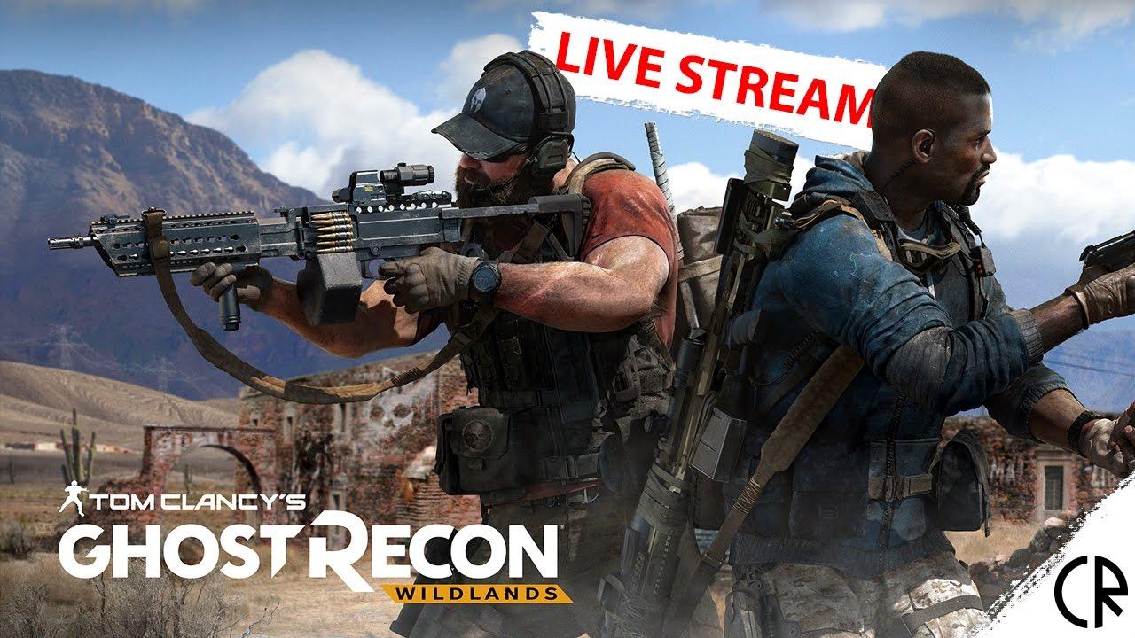 Tom Clancy's Ghost Recon: Wildlands - coreRoss Live Stream ...