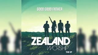 Video Zealand Worship - Good Good Father (Official Audio) download MP3, 3GP, MP4, WEBM, AVI, FLV November 2018
