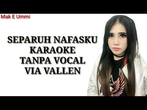 Separuh Nafasku - Via Vallen ( karaoke tanpa vocal)