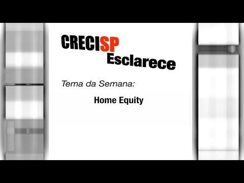 CRECI Esclarece 228 - Home Equity
