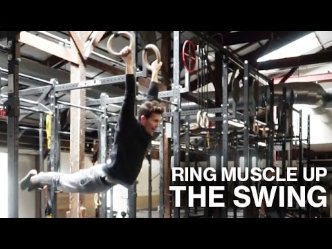 RING MUSCLE UPS | THE SWING