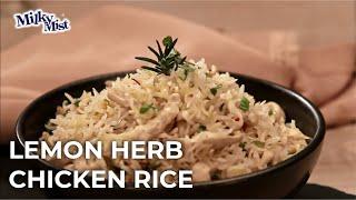 Chicken Rice Recipe   Easy Chicken Lemon Rice   Lemon Herb Chicken & Rice Recipe