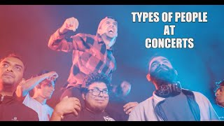 Types of People at Concerts