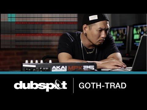 Goth-Trad (Deep Medi / Japan) @ Dubspot - Building A Track! W/ Ableton Live, NI Battery, Stylus RMX