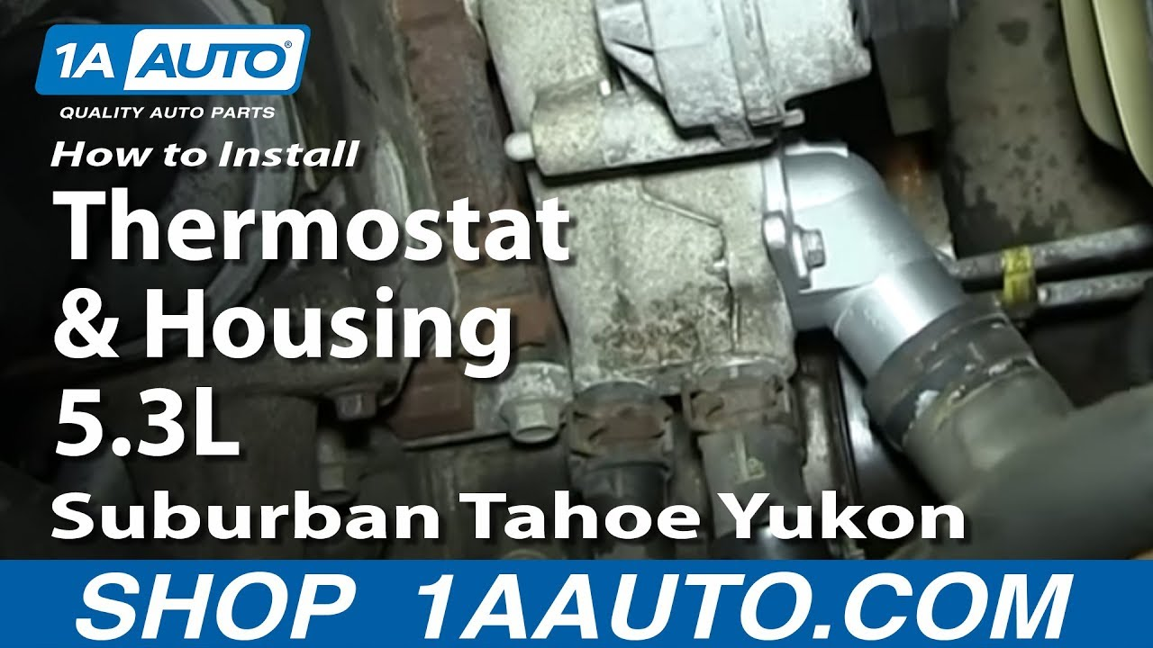 How To Install Replace Thermostat And Housing 53l 2000 06 Suburban Wiring A Youtube Tahoe Yukon