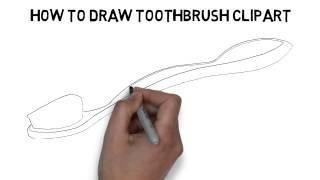 How To Draw Toothbrush