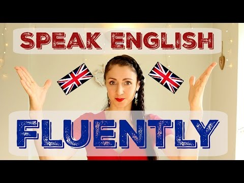 How To Speak ENGLISH FLUENTLY - 5 Things You Must Do!